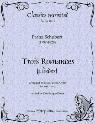 Schubert- Trois Romances