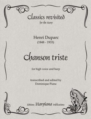 Duparc - Chanson Triste