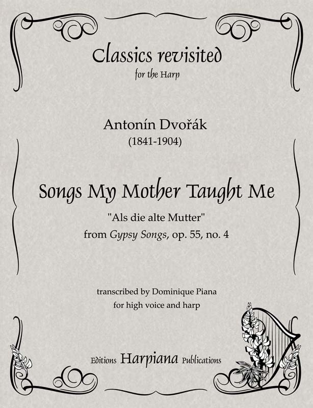 Dvork Songs My Mother Taught Me